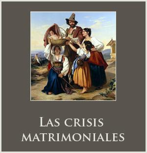 Las crisis matrimoniales